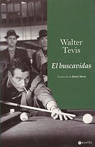 El buscavidas par Walter Tevis
