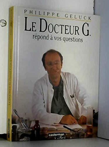 Le docteur G répond à vos questions (1CD audio) par Philippe Geluck