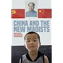 China and the New Maoists (Asian Arguments)