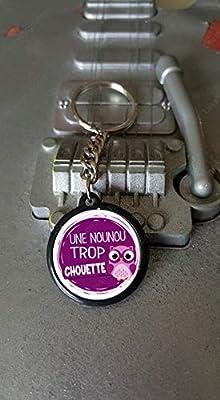 Porte clés 25 mm Une Nounou Trop Chouette