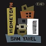 Songtexte von Sam Yahel - Hometown