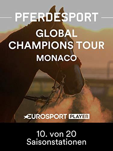Springreiten: Global Champions Tour 2019 in Monaco (MON) - 10. von 20 Saisonstationen Global 10