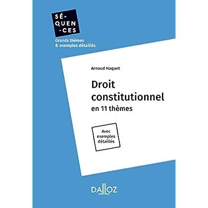 Droit constitutionnel - Nouveauté: En 11 thèmes