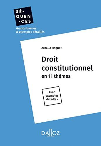 Droit constitutionnel : En 11 thèmes