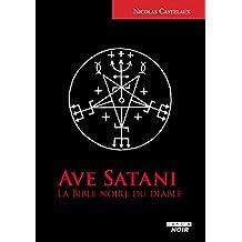 Ave Satani La Bible noire du diable