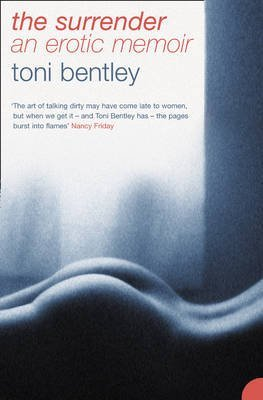 [The Surrender] (By: Toni Bentley) [published: February, 2006]