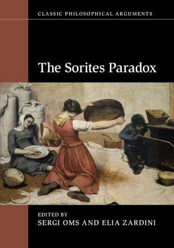 The Sorites Paradox (Classic Philosophical Arguments) (English Edition)