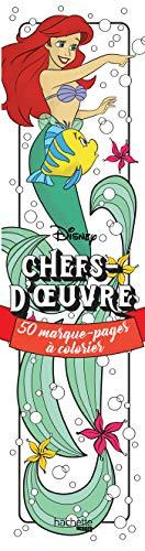Disney Chefs-d'oeuvre - 50 marque-pages à colorier de Capucine Sivignon