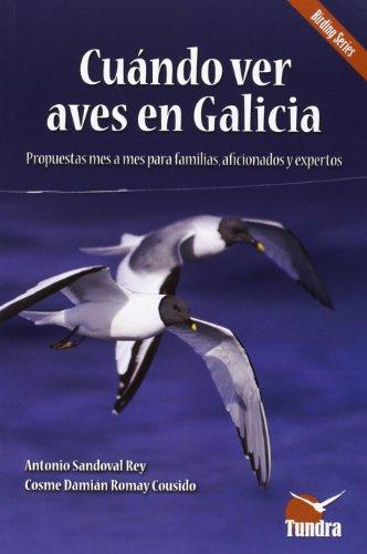 Cuándo ver aves en galicia (cuadernos de naturaleza) Descarga gratuito EPUB