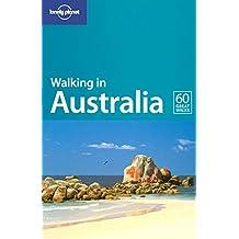 Walking in Australia (Lonely Planet Walking in Australia)