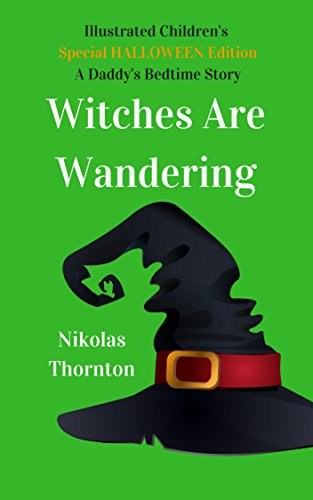 's Halloween Picture Book Witches Are Wandering (Daddys Bedtime Stories) (English Edition) (Thorntons Halloween)