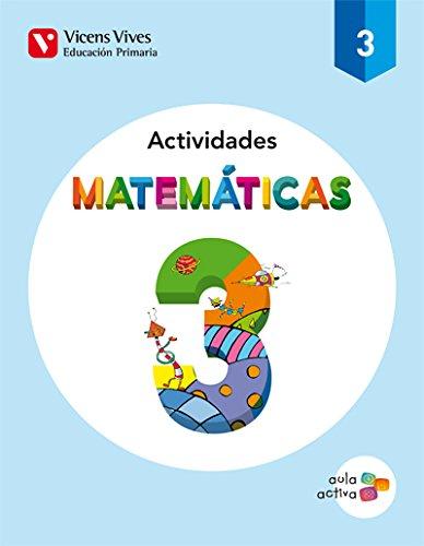 Matematicas 3 Actividades (aula Activa) - 9788468220512 por Javier Fraile Martin
