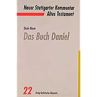 Neuer Stuttgarter Kommentar, Altes Testament, Bd.22, Das Buch Daniel