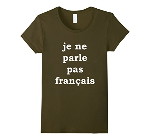 je-ne-parle-pas-francais-do-you-speak-french-t-shirt-damen-gre-xl-olivgrn