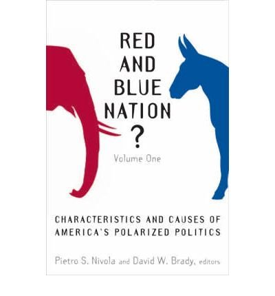 Produktbild { RED AND BLUE NATION: VOLUME ONE: CHARACTERISTICS AND CAUSES OF AMERICA'S POLARIZED POLITICS } By Nivola, Pietro S ( Author ) [ Dec - 2006 ] [ Paperback ]