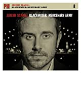[(Blackwater: Mercenary Army)] [Author: Jeremy Scahill] published on (September, 2010)