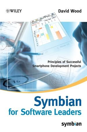 Symbian OS for Software Leaders: Principles of Successful Smartphone Development Projects (Symbian Press) Symbian Os-smartphones