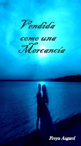 Vendida como una Mercancía (Spanish Edition)