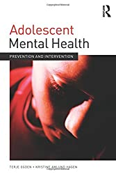 Adolescent Mental Health: Prevention and intervention (Adolescence and Society)