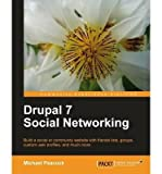 [ [ [ Drupal 7 Social Networking [ DRUPAL 7 SOCIAL NETWORKING BY Keith Peacock, Michael ( Author ) Sep-18-2011[ DRUPAL 7 SOCIAL NETWORKING [ DRUPAL 7 SOCIAL NETWORKING BY KEITH PEACOCK, MICHAEL ( AUTHOR ) SEP-18-2011 ] By Keith Peacock, Michael ( Author )Sep-18-2011 Paperback