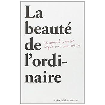 La Beaute de l'Ordinaire: Point de Vue sur le Territoire Belge