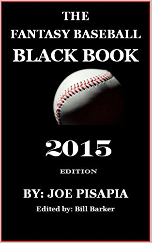 The Fantasy Baseball Black Book 2015 Edition (English Edition)