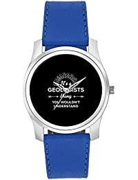 BigOwl It's A Geologists Thing You Won't Get It | Best GEOLOGISTS Gift Fashion Watches For Girls - Awesome Gift...