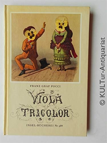 Viola Tricolor in Bildern und Versen, Mit einer Vorrede Poccis und einem Nachwort von Dietrich Leube,