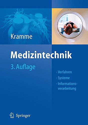 Medizintechnik: Verfahren - Systeme - Informationsverarbeitung