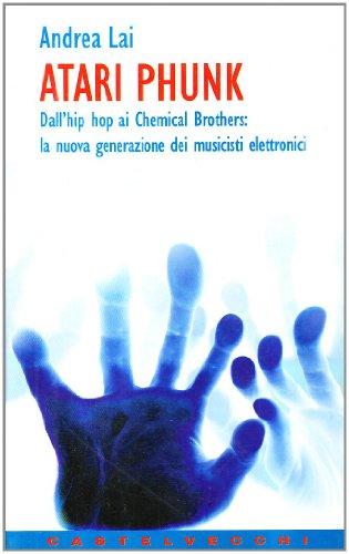 atari-phunk-dallhiphop-ai-chemical-brothers-la-nuova-generazione-dei-musicisti-elettronici