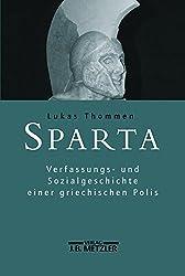 Sparta: Verfassungs- und Sozialgeschichte einer griechischen Polis