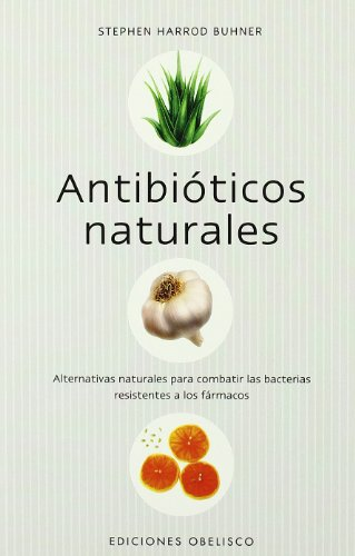 Antibióticos naturales (SALUD Y VIDA NATURAL)