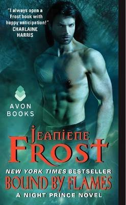 [Bound by Flames: A Night Prince Novel] (By: Jeaniene Frost) [published: January, 2015]