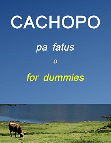 Descargar Libro CACHOPO pa fatus o for dummies de María del Mar Serrano del Cid