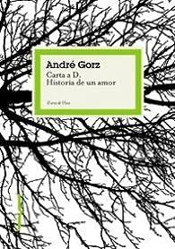 Carta a D. Historia de un amor par André Gorz