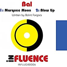 Marquee Moon / Blow Up