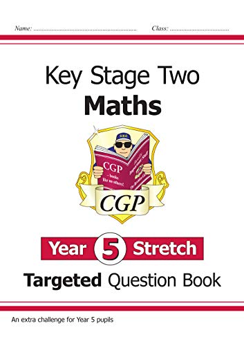 New KS2 Maths Targeted Question Book: Challenging Maths - Year 5 Stretch