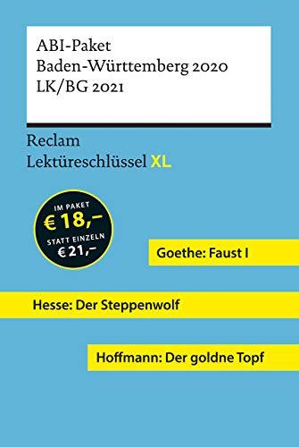 Lektüreschlüssel XL. ABI-Paket Baden-Württemberg 2020. LK/BG 2021: Goethe: Faust I. Hesse: Der...