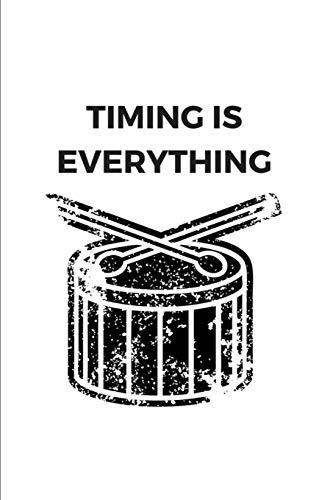 Timing is Everything: Funny Drummer College Rule Blank Lined Notebook Journal