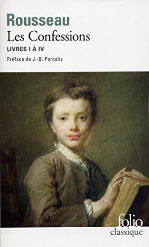 Les Confessions: Livres I à IV par Jean-Jacques Rousseau