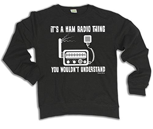 Its a HAM RADIO Thing You Wouldnt Understand Scelta di con cappuccio o un maglione Uomo Donna Unisex
