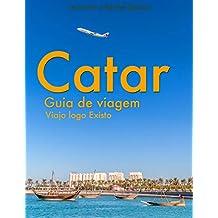 Catar - Guia de Viagem do Viajo logo Existo (Portuguese Edition)