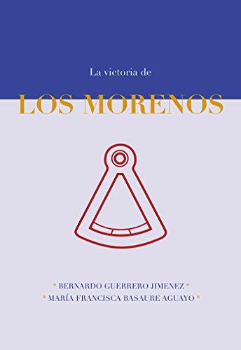 Descargar Libro La Victoria de los Morenos de Bernardo Guerrero Jiménez