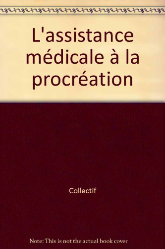 Assistance medicale a la procreation