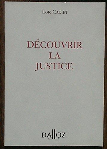 Découvrir la justice par Loïc Cadiet