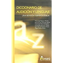 Diccionario De Audicion Y Lenguaje - Una Revision Terminologica