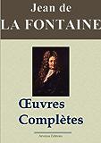 Jean de La Fontaine : Oeuvres complètes - Les 425 fables, contes et pièces de théâtre (Nouvelle édition enrichie)