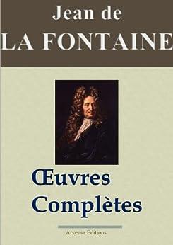 Jean de La Fontaine : Oeuvres complètes - Les 425 fables, contes et pièces de théâtre (Nouvelle édition enrichie) par [de La Fontaine, Jean]