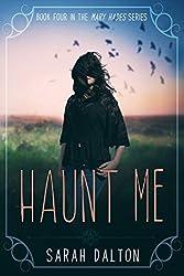 Haunt Me (Mary Hades Book 4)