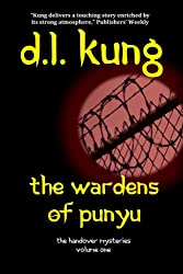The Wardens of Punyu (The Handover Mysteries Book 1)